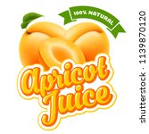 natural apricot juice label... | Shutterstock .eps vector #1139870120