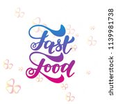 fast food hand lettering and...   Shutterstock .eps vector #1139981738