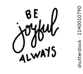 joy and be joyful always hand... | Shutterstock .eps vector #1140010790