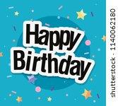 happy birthday card | Shutterstock .eps vector #1140062180