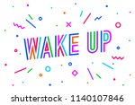 wake up. banner  speech bubble  ... | Shutterstock .eps vector #1140107846