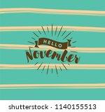 hello november. inspirational... | Shutterstock .eps vector #1140155513