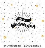 hello wednesday. inspirational... | Shutterstock .eps vector #1140155516