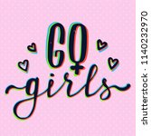 girl slogan with 3d stereo... | Shutterstock .eps vector #1140232970