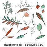 autumn leaves set. hand drawn... | Shutterstock .eps vector #1140258710