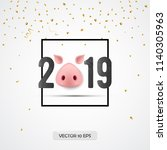 2019 new year greeting card...   Shutterstock .eps vector #1140305963