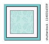 picture frame leaf green color... | Shutterstock .eps vector #1140316559