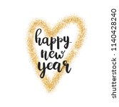happy new year lettering.... | Shutterstock .eps vector #1140428240