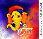 illustration of lord ganpati... | Shutterstock .eps vector #1140502640