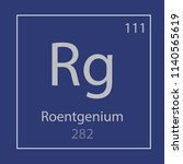 roentgenium rg chemical element ...   Shutterstock .eps vector #1140565619