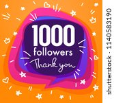 1000 followers   thank you...   Shutterstock .eps vector #1140583190