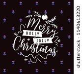 merry christmas. typography.... | Shutterstock .eps vector #1140613220