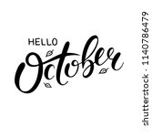 hand sketched lettering hello... | Shutterstock .eps vector #1140786479