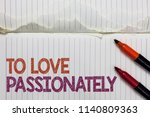 text sign showing to love... | Shutterstock . vector #1140809363