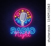 radio night neon logo vector.... | Shutterstock .eps vector #1140911063