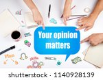 your opinion matters. the... | Shutterstock . vector #1140928139