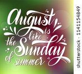 hello august lettering. august... | Shutterstock .eps vector #1141154849