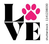 Love With Pet Footprint.  ...