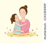 happy mother's day.daughter... | Shutterstock .eps vector #1141303409
