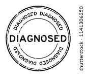 grunge black diagnosed word... | Shutterstock .eps vector #1141306250