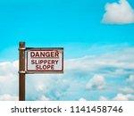 danger slippery slope warning...   Shutterstock . vector #1141458746