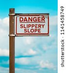 danger slippery slope warning...   Shutterstock . vector #1141458749