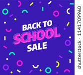 back to school sale banner... | Shutterstock .eps vector #1141709960