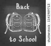 back to school   chalk drawing... | Shutterstock .eps vector #1141989713