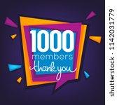 1000 members   thank you banner ... | Shutterstock .eps vector #1142031779