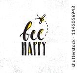 be happy. inspiring creative... | Shutterstock .eps vector #1142056943