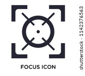 focus icon vector isolated on... | Shutterstock .eps vector #1142376563