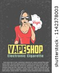 poster for vape shop.vintage... | Shutterstock .eps vector #1142378003