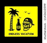 endless vacation skull palmtree ... | Shutterstock .eps vector #1142610599