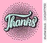 card thanks hand lettering...   Shutterstock .eps vector #1142697950