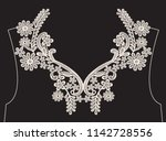 neck embroidery  lace print in... | Shutterstock .eps vector #1142728556
