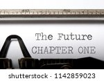 the future chapter one printed... | Shutterstock . vector #1142859023