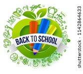 back to school green apple... | Shutterstock .eps vector #1142864633