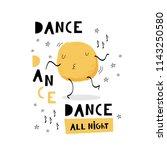 dance  dance  dance all night.... | Shutterstock .eps vector #1143250580