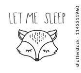 let me sleep  phrase and cute... | Shutterstock .eps vector #1143311960
