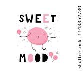 baby print  sweet mood. hand... | Shutterstock .eps vector #1143352730