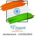 happy independence day of india ... | Shutterstock .eps vector #1143362843
