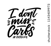 i don't miss carbs ketogenic... | Shutterstock .eps vector #1143409973