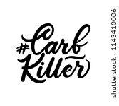 carb killer ketogenic... | Shutterstock .eps vector #1143410006