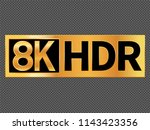 8k resolution icon for web and... | Shutterstock .eps vector #1143423356