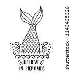 believe in mermaids. vector... | Shutterstock .eps vector #1143435326
