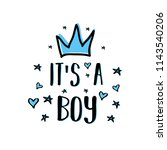 it's a boy. baby shower... | Shutterstock .eps vector #1143540206