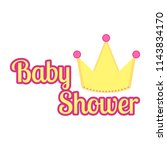 baby shower label with a crown | Shutterstock .eps vector #1143834170