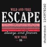 slogan graphic for t shirt | Shutterstock .eps vector #1143978260