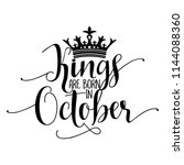 kings are born in october  ... | Shutterstock .eps vector #1144088360