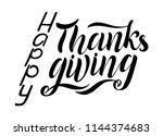 hand drawn happy thanksgiving... | Shutterstock .eps vector #1144374683